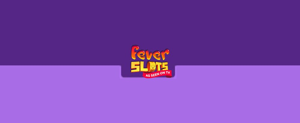 Fever Slots Page Review Header (1000x410)